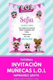 Invitacion Munecas Lol Surprise Party Ideas Imprimiblegratis