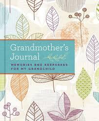grandmother s journal memories and