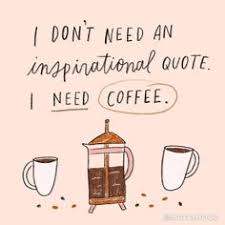 best coffee quotes images coffee quotes coffee coffee humor