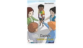 Clashes: Smith Ph.D., Althea: 9781630638429: Amazon.com: Books
