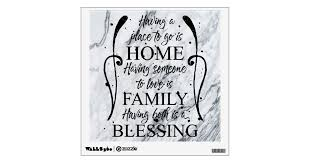 Inspirational Quote About Home Family Blessing Wall Decal Zazzle Com