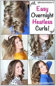 45 glamorous and beautiful heatless curls