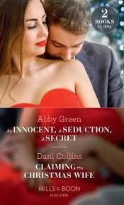 An Innocent, A Seduction, A Secret : Abby Green : 9780263935608