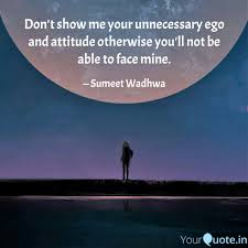 don t show me your unnece quotes writings by sumeet wadhwa