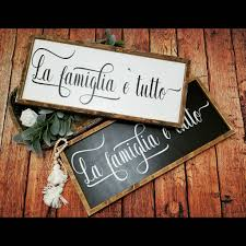 La famiglia sign family is everything sign Italian wood