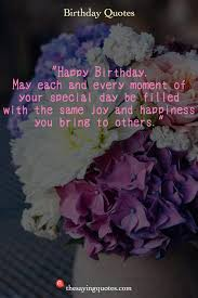 happy birthday wishes quotes messages the saying quotes