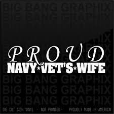 Proud Navy Vet S Wife Vinyl Decal Car Window Sticker Veteran I Love My Husband Ebay