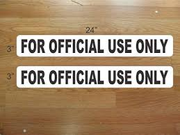 Amazon Com For Official Use Only Magnetic Signs To Fit Car Tow Truck Van Suv Us Dot Approved Size Office Products
