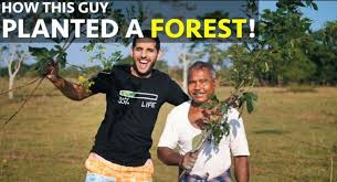 Jadav Payeng – The Man Who Grew a Forest!