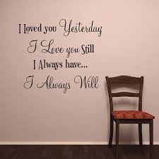 I Love You Wall Words Vinyl Decal Stickers For Walls I Always Will Hearth Quotes On Luulla
