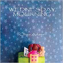 Wednesday Mourning: Amazon.co.uk: Adams, Olivia: Books