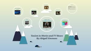 Taoism (Daoism) in Movies by Abigail Simmons