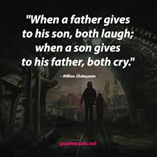 endearing father son quotes to warm your heart pixels quote