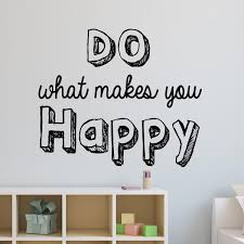 Do What Makes You Happy Wall Quotes Decal Vwaq Vinyl Wall Art Quotes