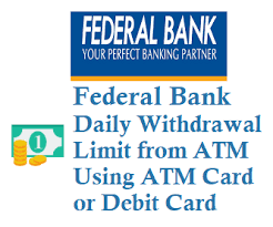 federal bank daily withdrawal limit