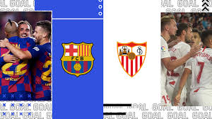 Barcellona-Siviglia dove vederla: Sky o DAZN? Canale tv e diretta ...