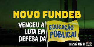NOVO FUNDEB: VENCEU A LUTA EM DEFESA DA EDUCAÇÃO PÚBLICA ...