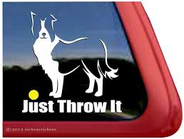 Just Throw It Border Collie Dog Decals Stickers Nickerstickers