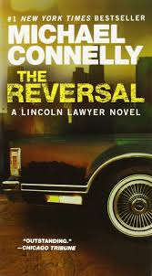 Amazon.com: The Reversal (A Lincoln Lawyer Novel (3 ...
