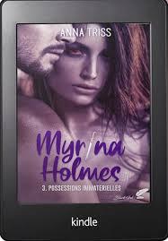 Jour de sortie du tome 3 de « Myrina Holmes » – Anna Triss