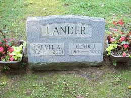 Headstones: Clair and Carmel (Perry) Lander: OurNorthernRoots