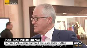 Malcolm Turnbull says Peter Dutton ...