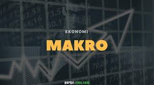 ekonomi makro sejarah pengertian dan fokus pembahasan portal