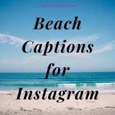 short beach captions for instagram boys girls