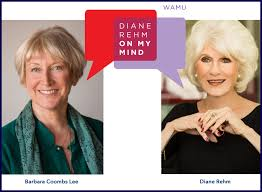 "My podcast conversation with NPR/WAMU radio podcast host Diane Rehm (""On My  Mind"") 