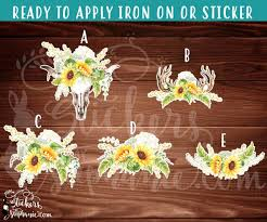 Iron On Transfer Or Sticker Decal S373 Rustic Sunflower Sunflowers Watercolor Flowers Floral Cow Skull Antlers Print Vinyl Decal Stickers By Stephanie