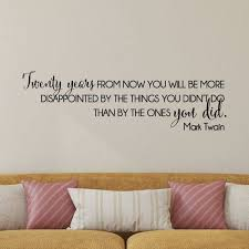 Wall Quotes Vinyl Wall Decal Twenty Years From Now Mark Twain No Regrets Motivational Home Decor Ins Vinyl Wall Quotes Wall Quotes Vinyl Wall Decals