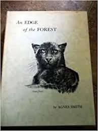 Edge of the Forest: Smith, Agnes, Thomas, J. Sharkey: 9780870121715:  Amazon.com: Books