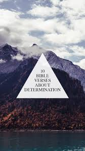 bible verses about determination strength walk in love