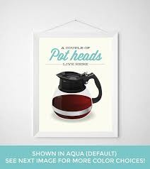 kitchen coffee pot print funny pun quote saying sign diner cafe