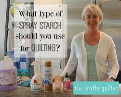 spray starch to use for quilting