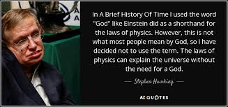 stephen hawking quote in a brief history of time i used the word