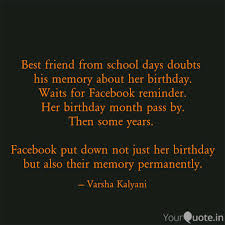 best friend from school d quotes writings by varsha kalyani