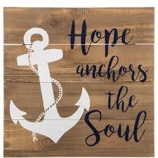 Hope Anchors The Soul Wood Plank Wall Decor Hobby Lobby 1301464
