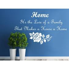 Shop Quote Home It S The Love Of A Family That Makes A House A Home Wall Art Sticker Decal White Overstock 11947365