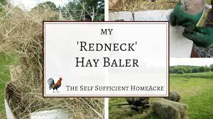 my redneck hay baler the self