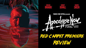 Apocalypse Now Final Cut Red Carpet Premiere Review and Discussion ...