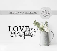 Love Never Fails Vinyl Decal Scripture Wall Decals Farmhouse Etsy In 2020 Scripture Wall Decal Scriptures Wall Kitchen Vinyl Decals