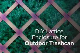 Diy Lattice Enclosure For Your Outdoor Trashcan Gleam Bin Cleaning