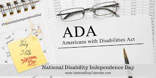 NATIONAL DISABILITY INDEPENDENCE DAY - July 26 - National Day Calendar