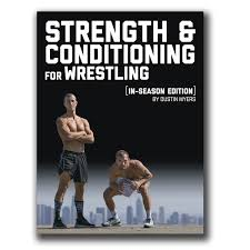 Volume 1 Strength and Conditioning for Wrestling: In Season Edition | - Old  School Gym