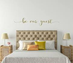 Metallic Gold Be Our Guest Bedroom Wall Decal Be Our Guest Etsy Bedroom Wall Vinyl Wall Lettering Wall Decals For Bedroom