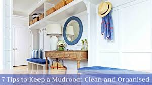 7 tips to keep a mudroom clean and