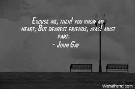 john gay quote excuse me then you know my heart but dearest