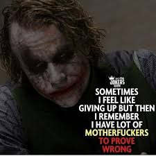 image contain person text joker quotes quotes feel