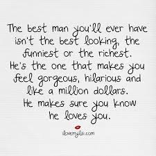 the best man you ll ever have words love quotes me quotes